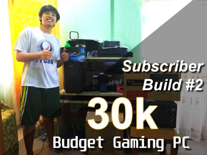Subscriber Build Budget 30k Gaming PC